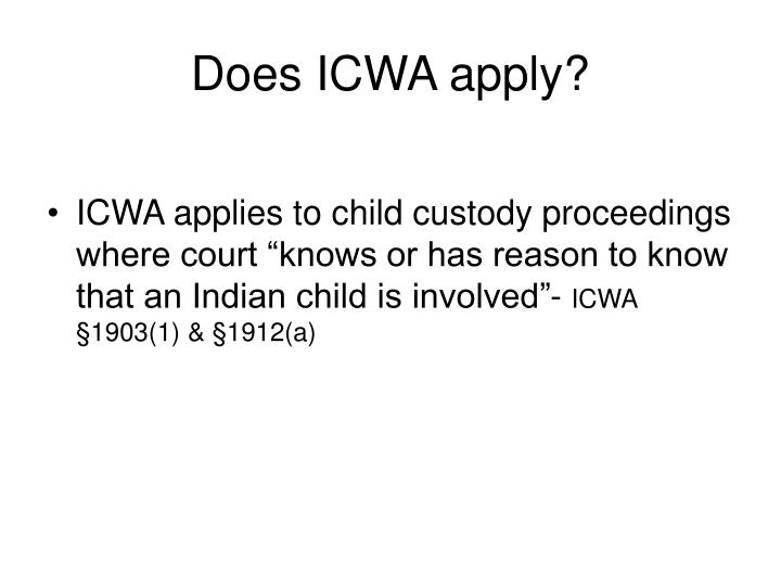 Does ICWA apply?