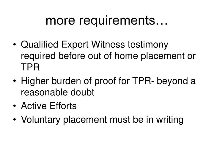 more requirements…