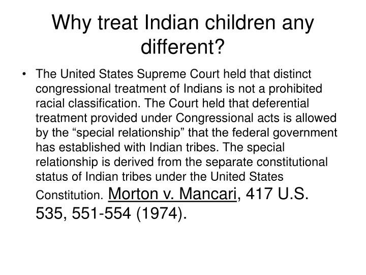 Why treat indian children any different