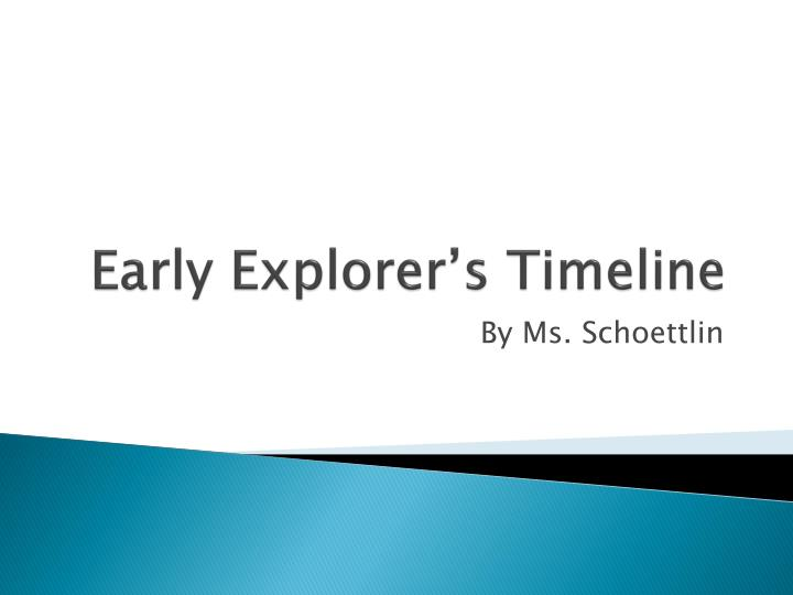early explorer s timeline n.