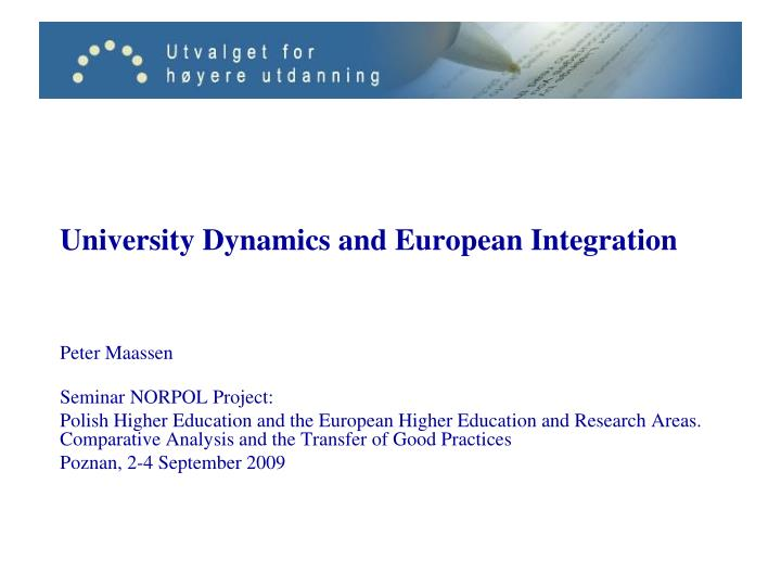 university dynamics and european integration n.