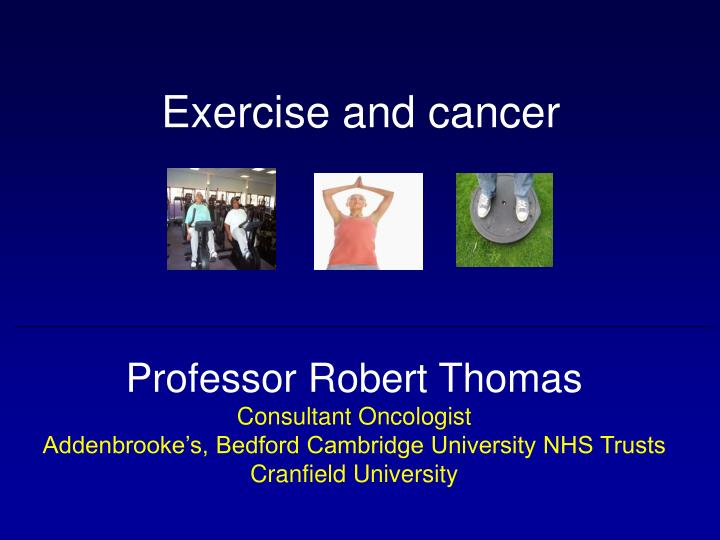exercise and cancer n.