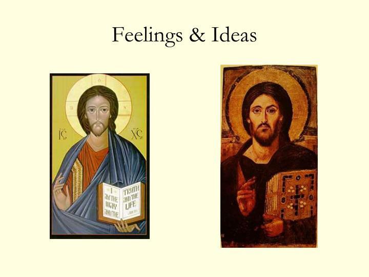Feelings & Ideas
