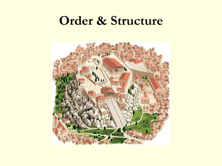 Order & Structure