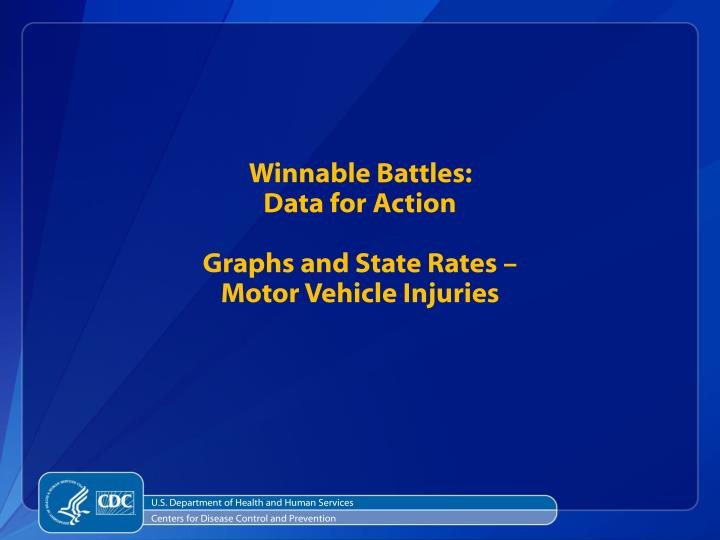 winnable battles data for action graphs and state rates motor vehicle injuries n.