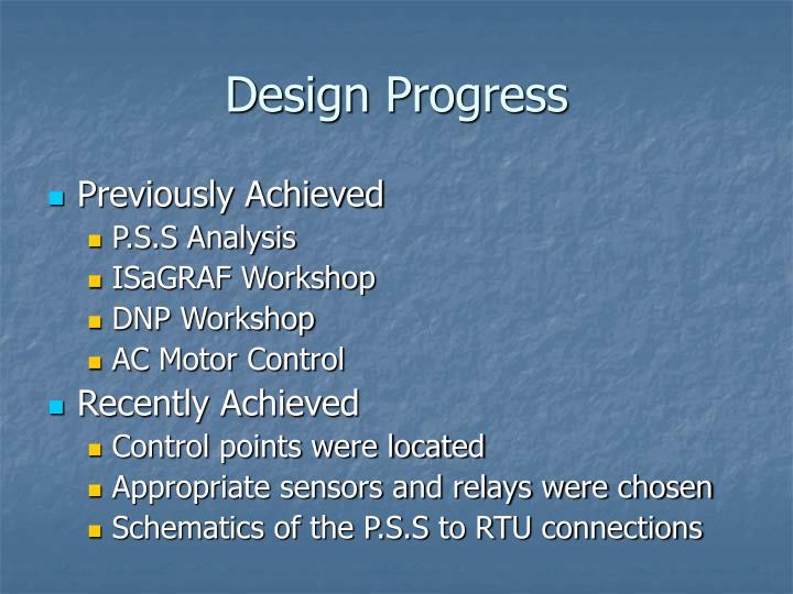 Design Progress