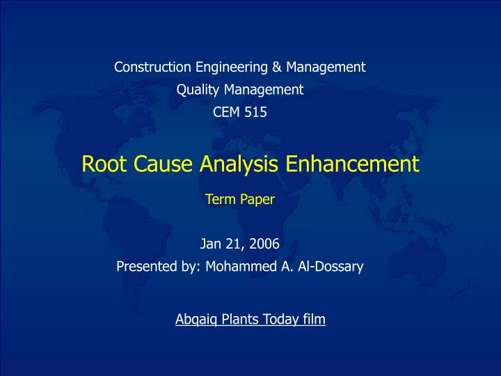 root cause analysis enhancement n.