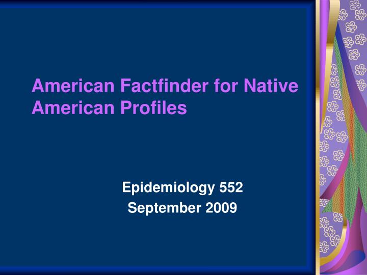 american factfinder for native american profiles n.