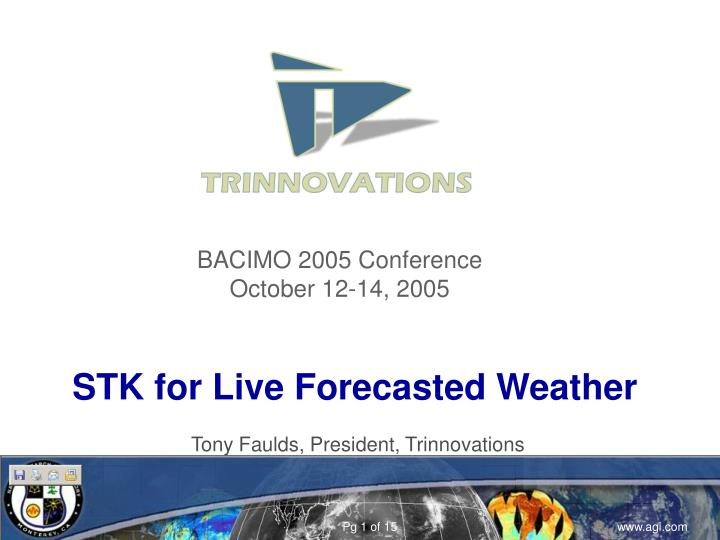 stk for live forecasted weather n.