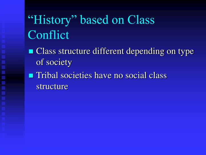 """""""History"""" based on Class Conflict"""
