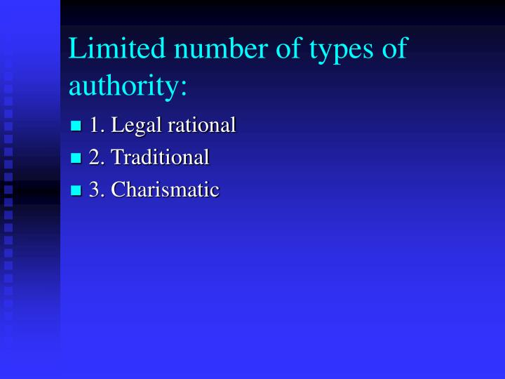 Limited number of types of authority: