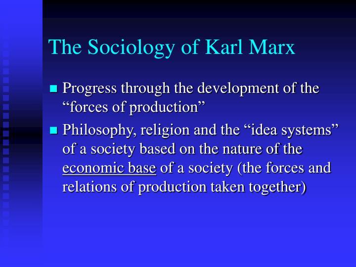 The Sociology of Karl Marx