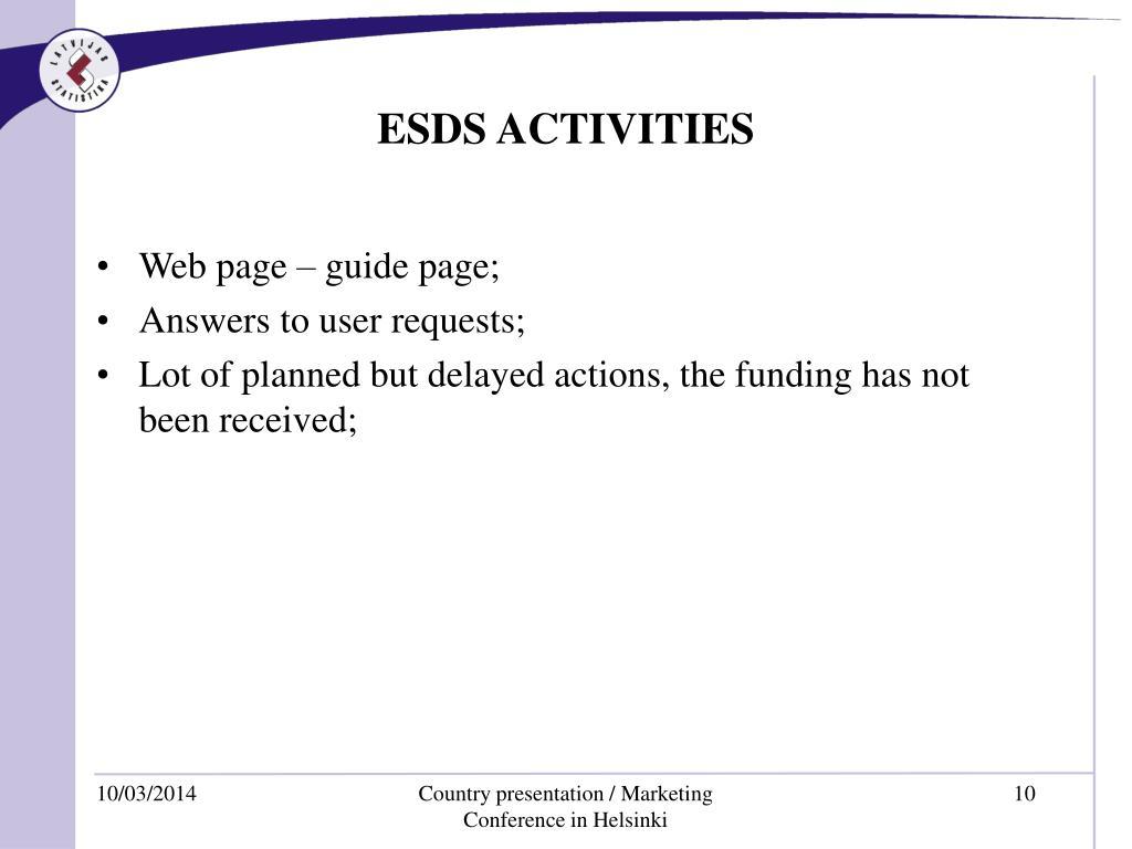 ESDS ACTIVITIES