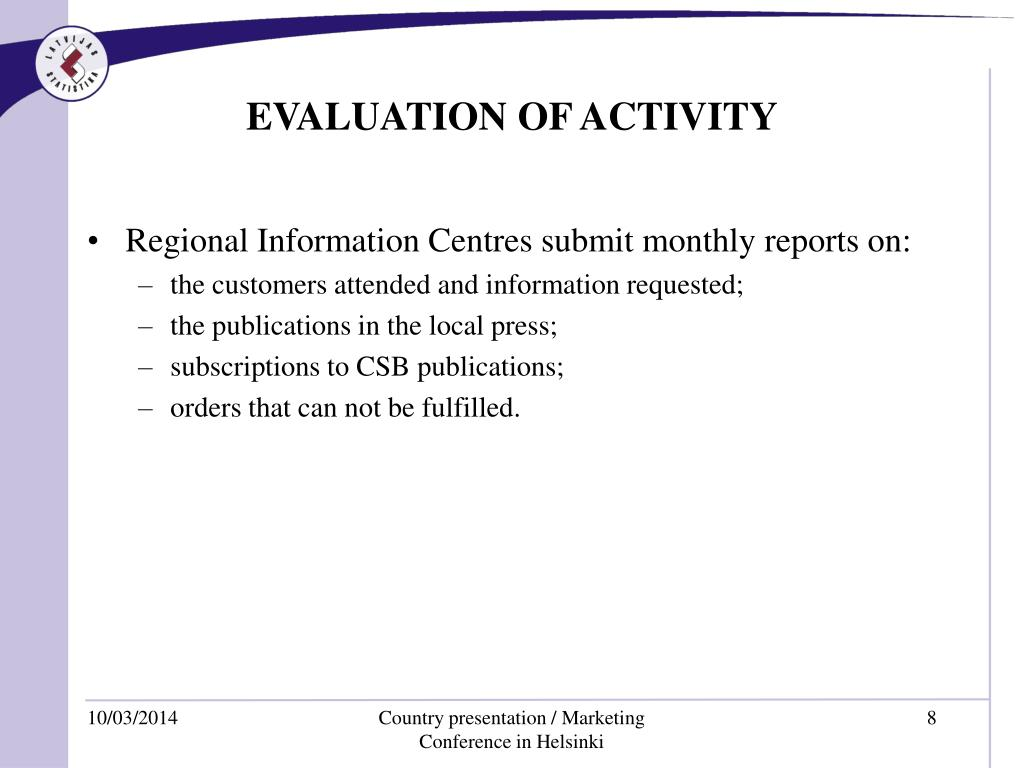 EVALUATION OF ACTIVITY