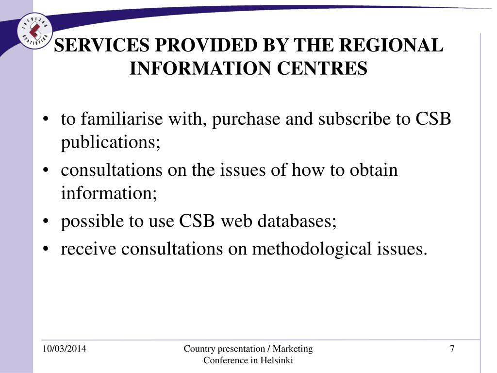 SERVICES PROVIDED BY THE REGIONAL INFORMATION CENTRES