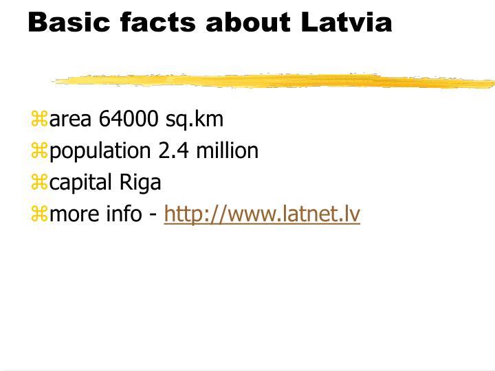 Basic facts about latvia