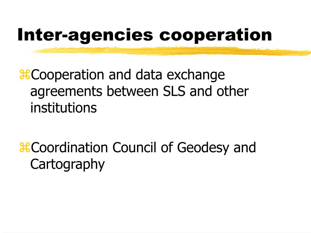 Inter-agencies cooperation