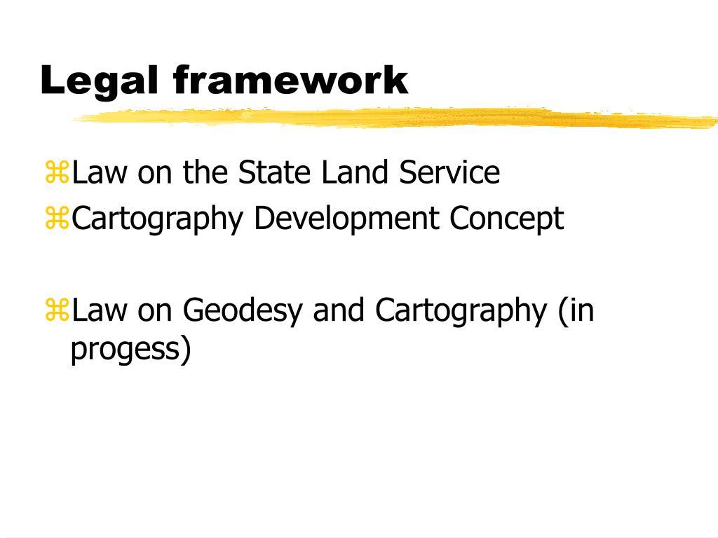 Legal framework