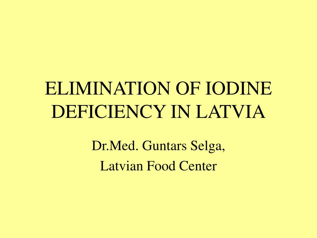 elimination of iodine deficiency in latvia l.