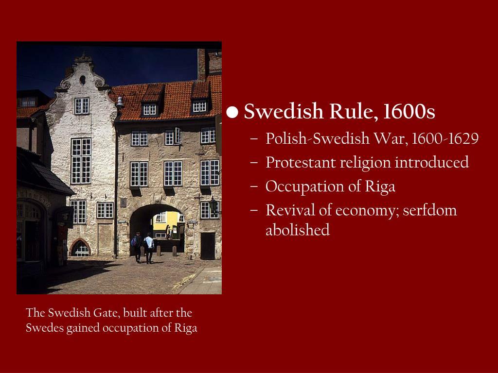 Swedish Rule, 1600s