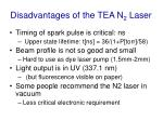 disadvantages of the tea n 2 laser