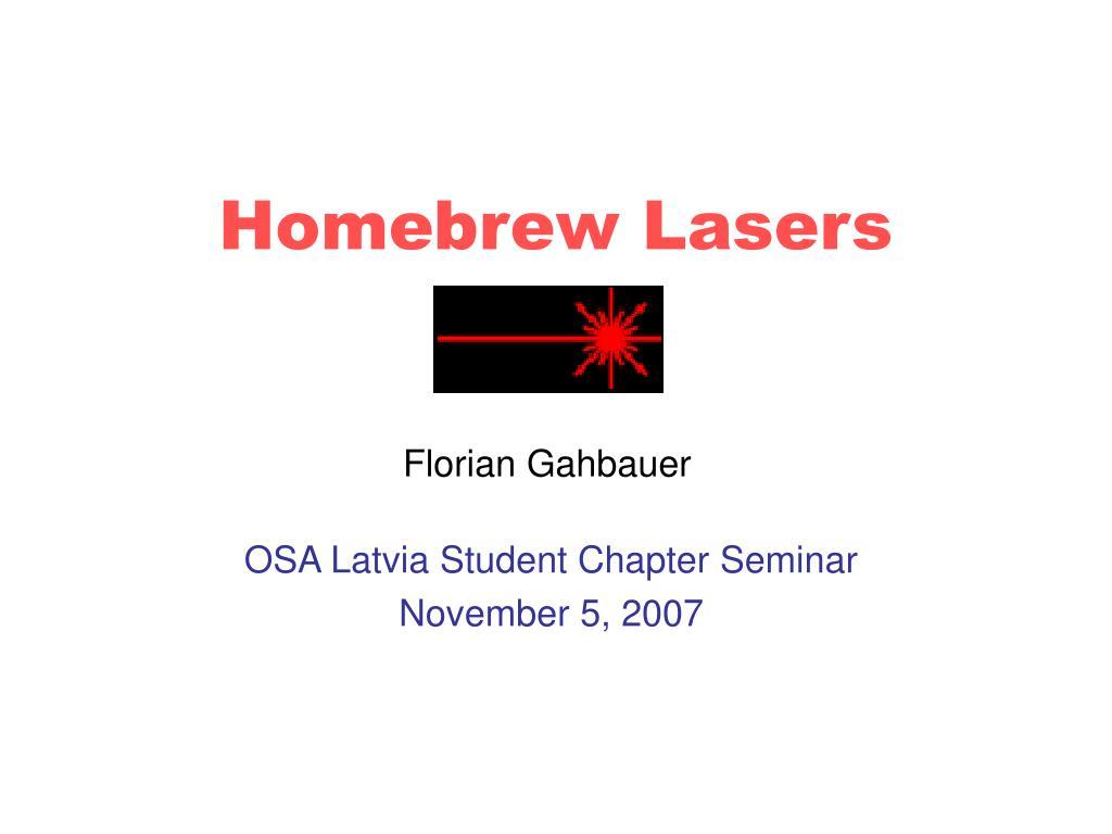 homebrew lasers l.