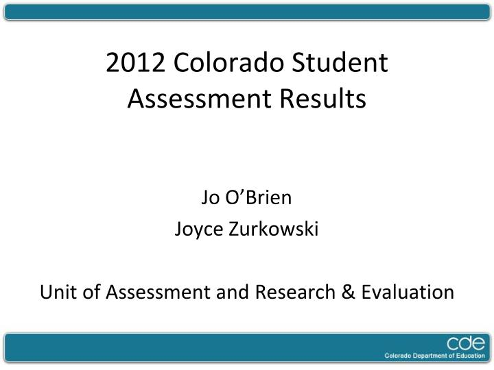 2012 colorado student assessment results n.