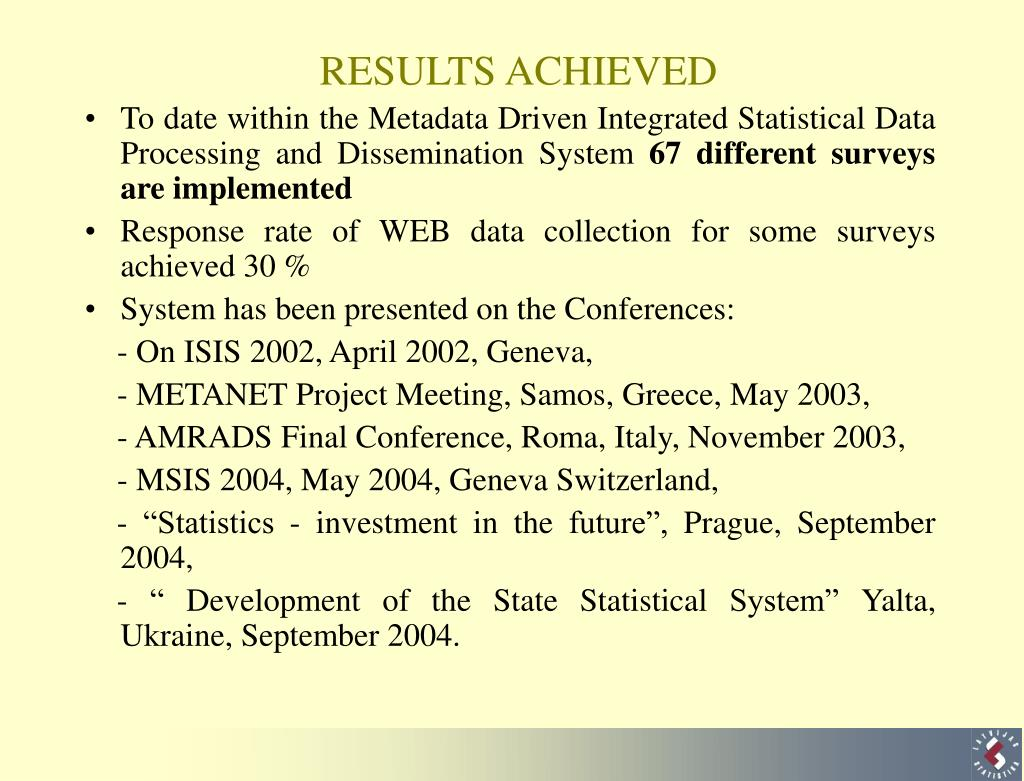 To date within the Metadata Driven Integrated Statistical Data Processing and Dissemination System