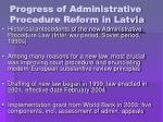 progress of administrative procedure reform in latvia