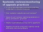 systemic reviews monitoring of appeals practices