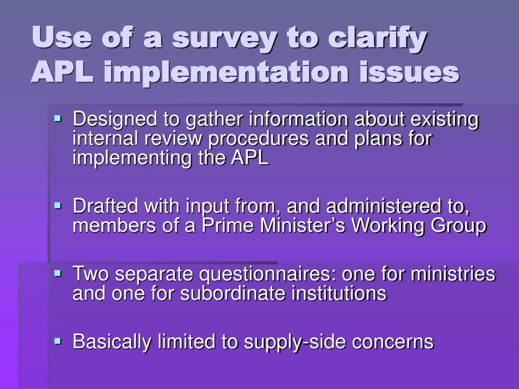 Use of a survey to clarify APL implementation issues