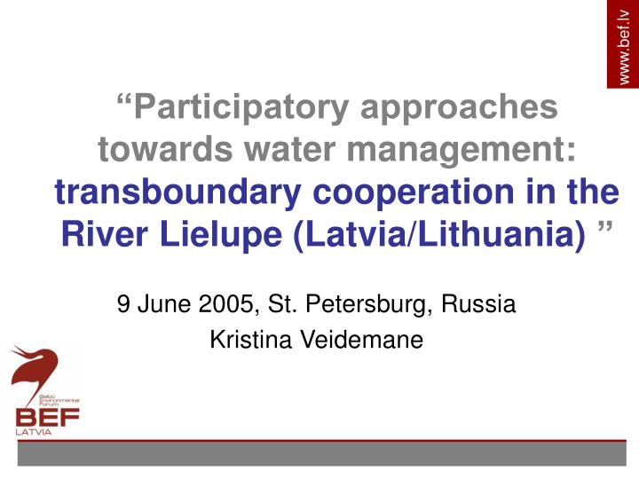 """""""Participatory approaches towards water management:"""