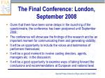 the final conference london september 2008