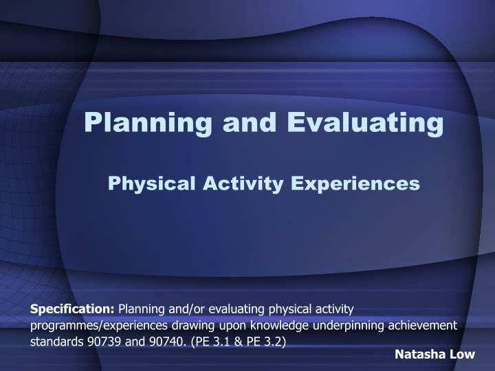 planning and evaluating physical activity experiences n.