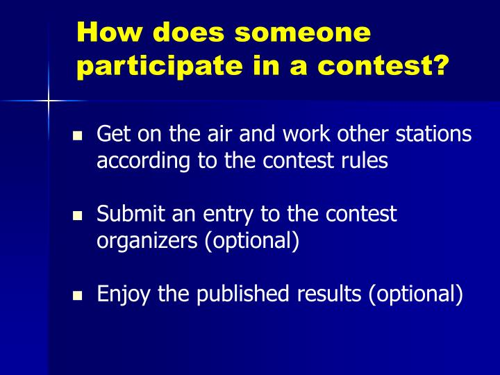 How does someone participate in a contest?