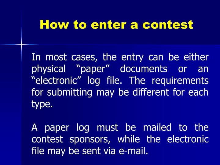 How to enter a contest