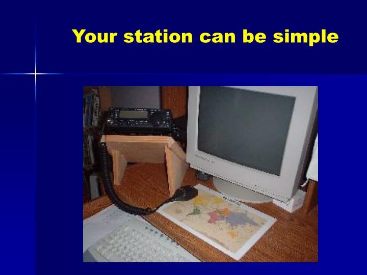 Your station can be simple