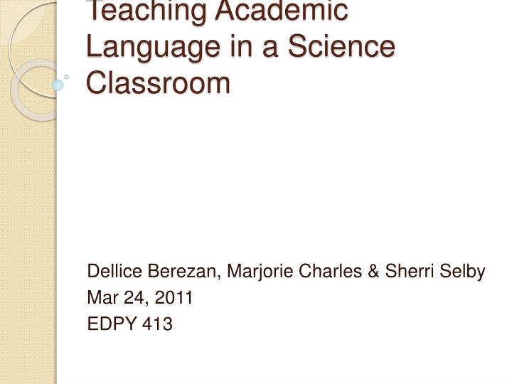 teaching academic l anguage in a science c lassroom n.