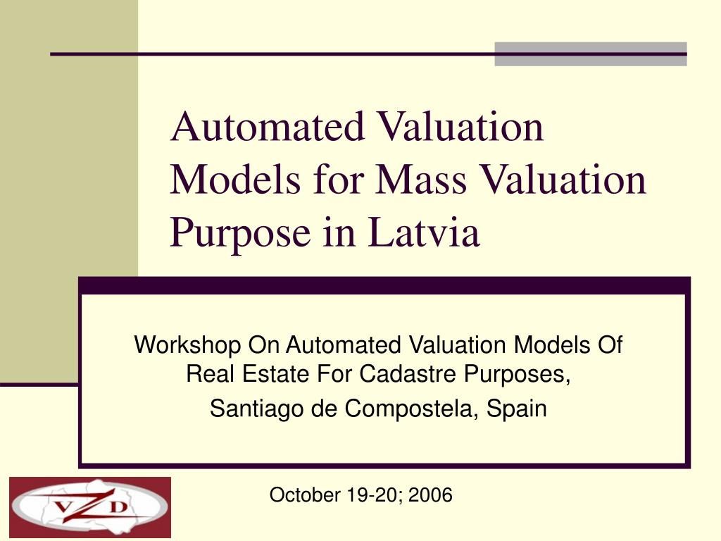 automated valuation models for mass valuation purpose in latvia l.