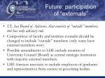 future participation of externals