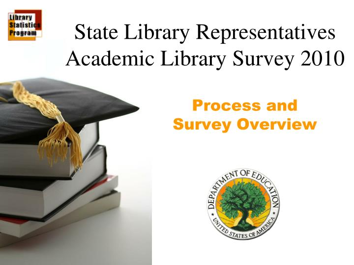 state library representatives academic library survey 2010 n.