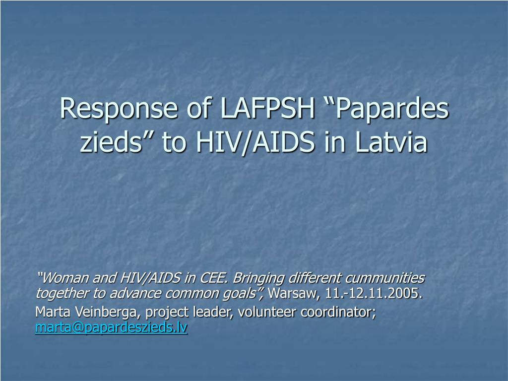 response of lafpsh papardes zieds to hiv aids in latvia l.