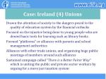 case ireland 4 unions
