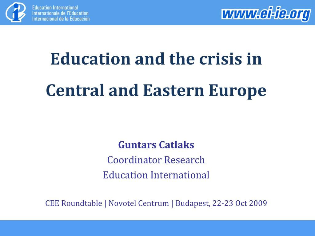 education and the crisis in central and eastern europe l.