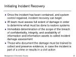 initiating incident recovery