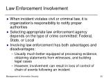 law enforcement involvement