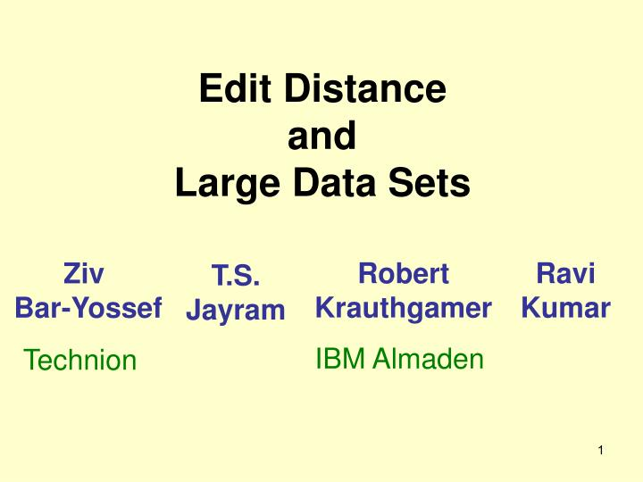 edit distance and large data sets n.
