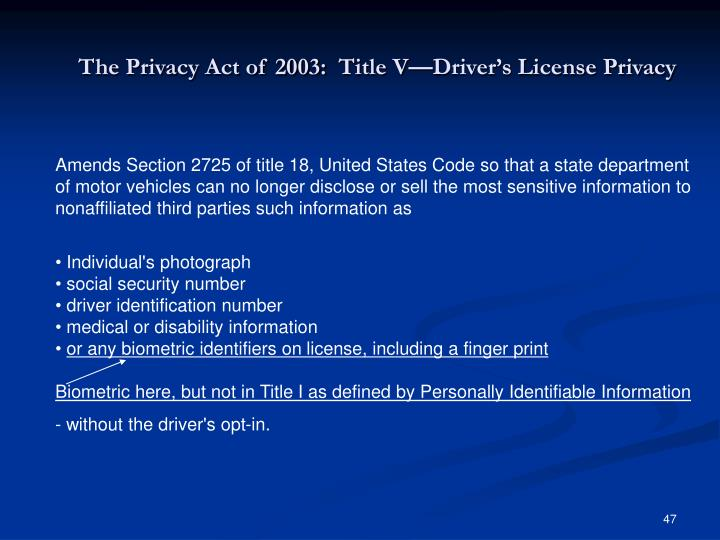 The Privacy Act of 2003:  Title V—Driver's License Privacy