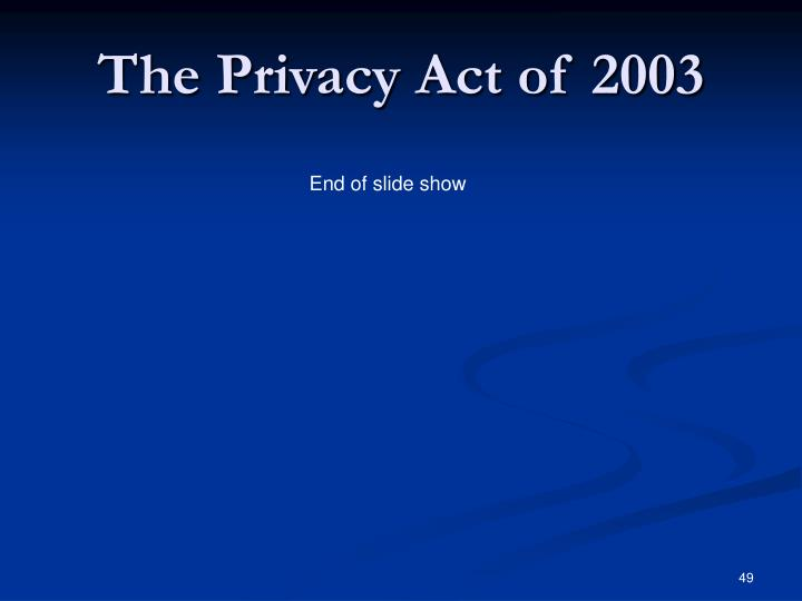 The Privacy Act of 2003