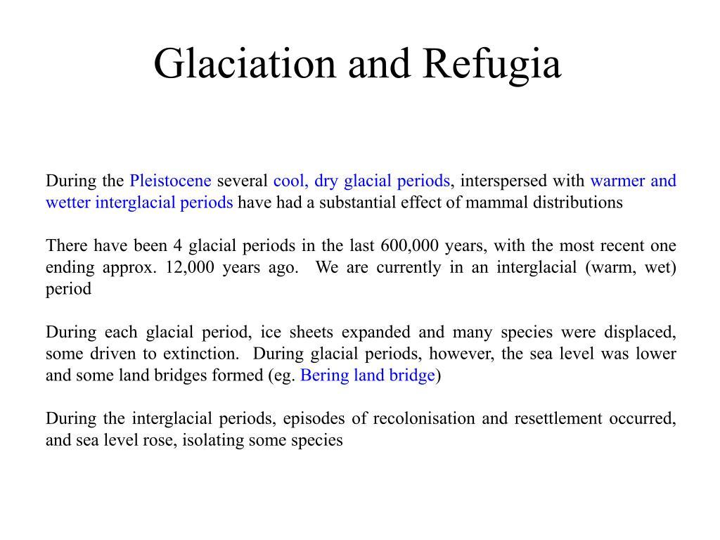 Glaciation and Refugia